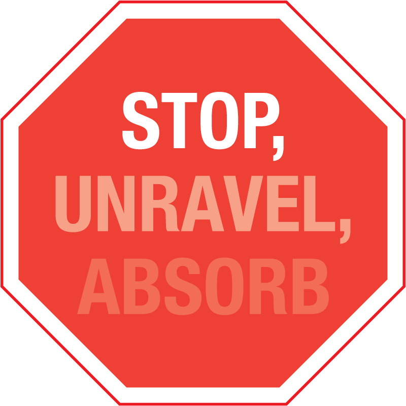 stop-unravel-absorb.png